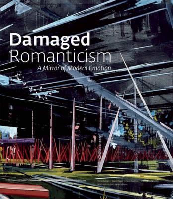 Damaged Romanticism book