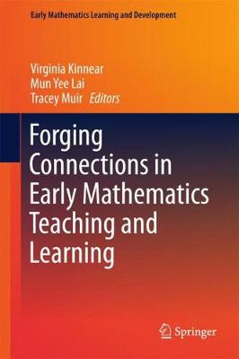 Forging Connections in Early Mathematics Teaching and Learning by Virginia Kinnear