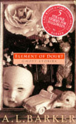 Element of Doubt by A. L. Barker