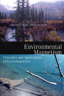 Environmental Magnetism  Volume 86 by Dr. Mark Evans