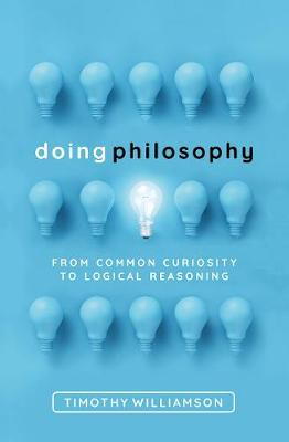 Doing Philosophy by Timothy Williamson