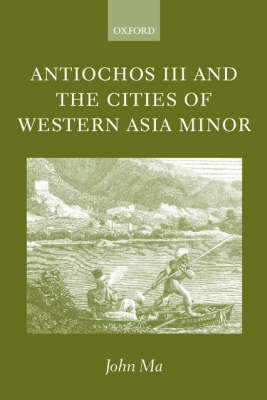 Antiochos III and the Cities of Western Asia Minor book
