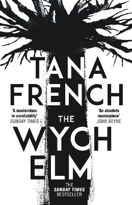 The Wych Elm: The Sunday Times bestseller by Tana French