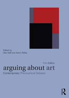 Arguing About Art by Alex Neill