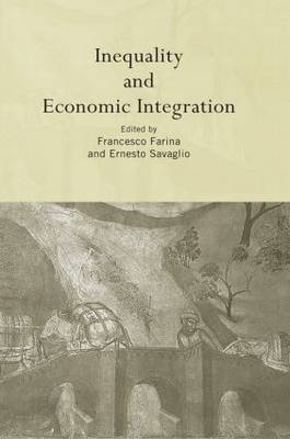 Inequality and Economic Integration by Francesco Farina