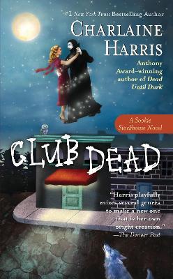 Club Dead: A True Blood Novel by Charlaine Harris