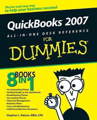 QuickBooks 2007 All-in-One Desk Reference For Dummies by Stephen L. Nelson