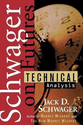 Technical Analysis by Jack D. Schwager