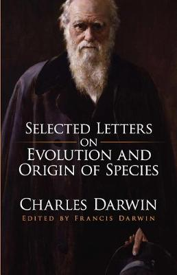 Selected Letters on Evolution and Origin of Species book
