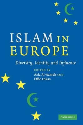 Islam in Europe by Aziz Al-Azmeh