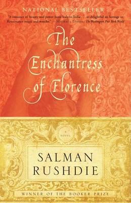 The Enchantress of Florence by Salman Rushdie