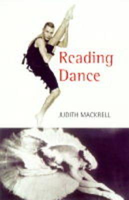 Reading Dance by Judith Mackrell