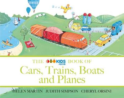 The ABC Book of Cars, Trains, Boats and Planes book