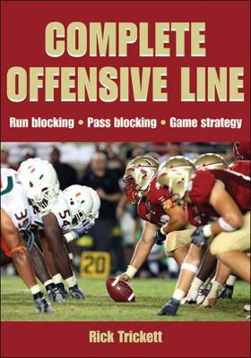 Complete Offensive Line by Rick Trickett