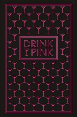 Drink Pink by
