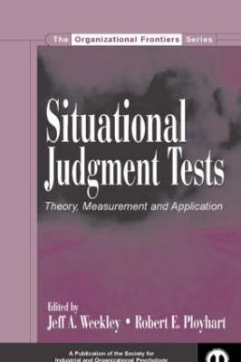 Situational Judgment Tests by Jeff A. Weekley