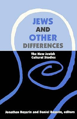 Jews and Other Differences by Jonathan Boyarin