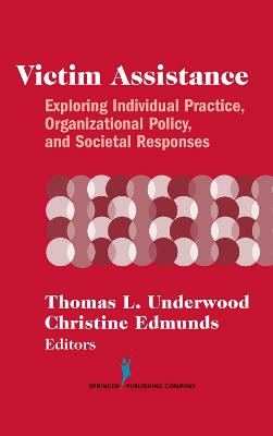 Victim Assistance by Thomas A. Underwood