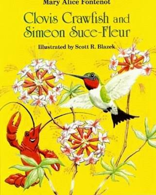 Clovis Crawfish and Simeon Suce-Fleur by Mary Alice Fontenot