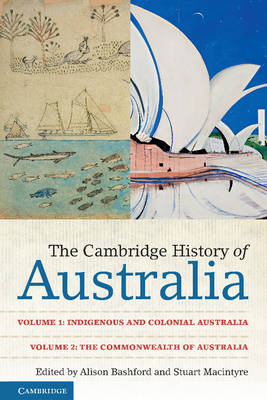 The Cambridge History of Australia 2 Volume Paperback Set by Alison Bashford