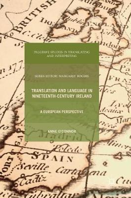 Translation and Language in Nineteenth-Century Ireland by Anne O'Connor