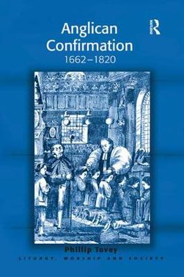 Anglican Confirmation by Phillip Tovey