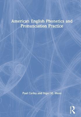 American English Phonetics and Pronunciation Practice book