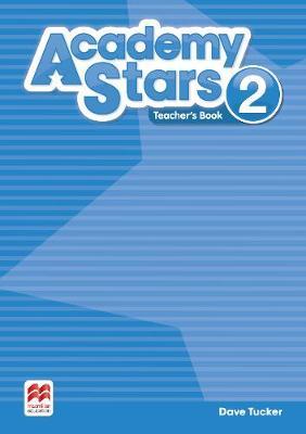 Academy Stars Level 2 Teacher's Book Pack by Dave Tucker