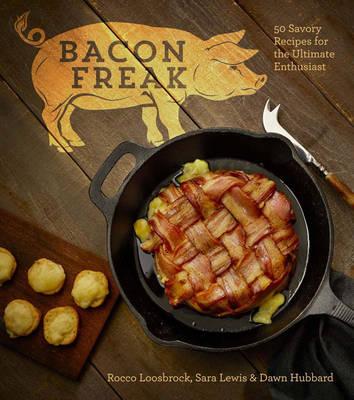 Bacon Freak by Rocco Loosbrock