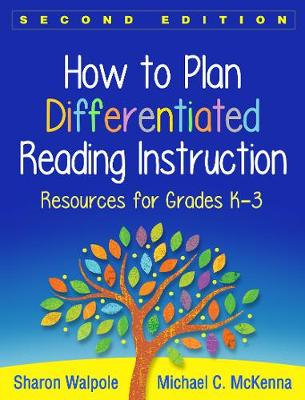 How to Plan Differentiated Reading Instruction, Second Edition book