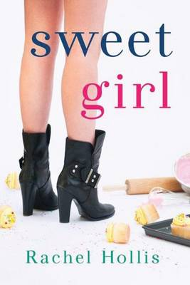 Sweet Girl by Rachel Hollis