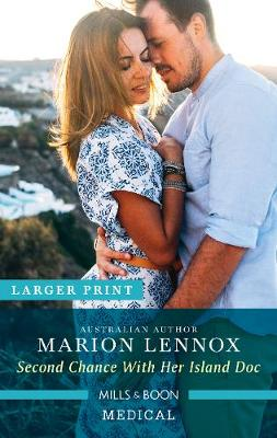 Second Chance with Her Island Doc by Marion Lennox