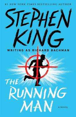 The Running Man by Richard Bachman