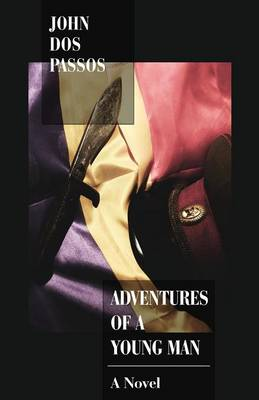 Adventures of a Young Man by Passos John Dos
