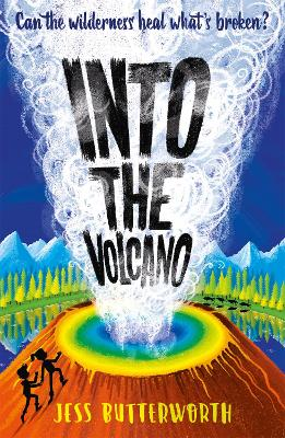 Into the Volcano by Jess Butterworth
