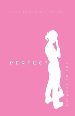 Perfect by Natasha Friend