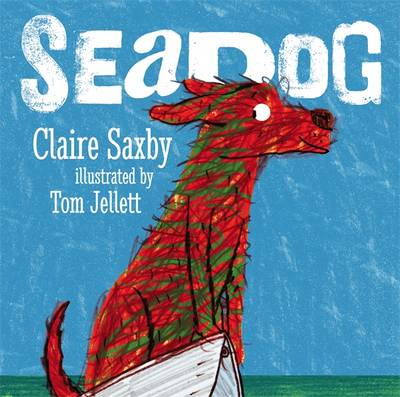 Seadog by Claire Saxby