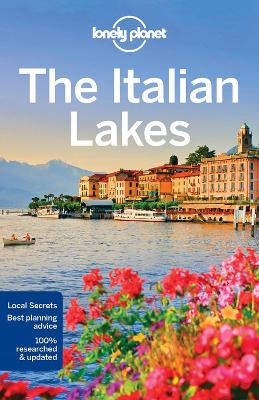 Lonely Planet The Italian Lakes by Paula Hardy