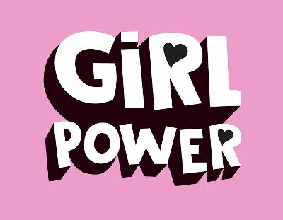 Girl Power by