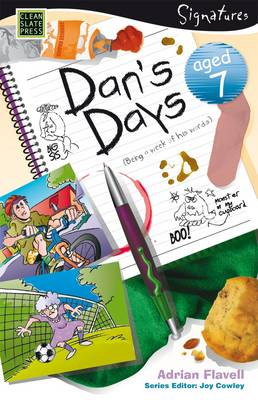 Dan's Days (Aged 7) by Adrian Flavell
