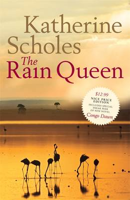 The Rain Queen, by Katherine Scholes