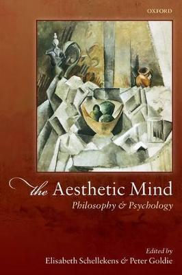 The Aesthetic Mind by Elisabeth Schellekens