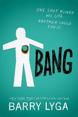 Bang by Barry Lyga