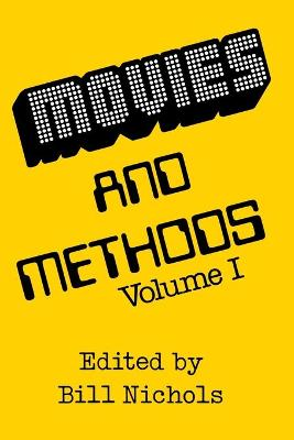 Movies and Methods by Bill Nichols