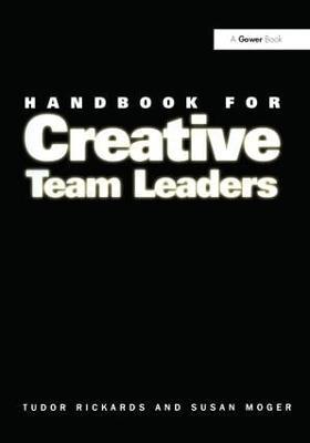 Handbook for Creative Team Leaders by Tudor Rickards