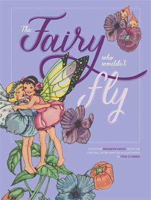 Fairy Who Wouldn't Fly by Bronwyn Davies