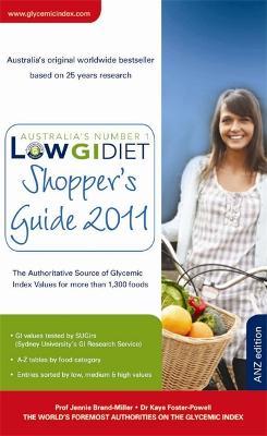 Low GI Diet Shopper's Guide 2011 by Jennie Brand-Miller