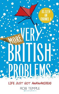 More Very British Problems by Rob Temple