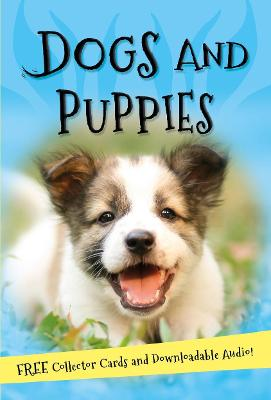 It's all about... Dogs and Puppies by Kingfisher