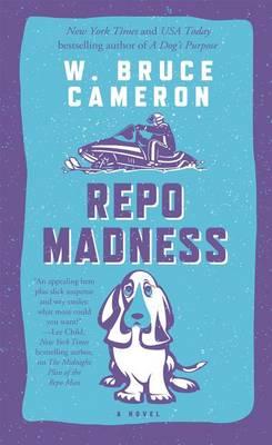 Repo Madness by W Bruce Cameron